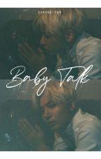 Baby Talk ┃Taegyu FF by sundaetyun