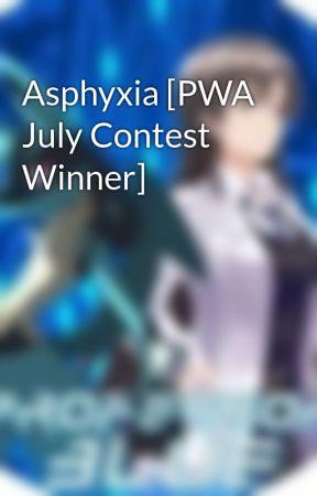 Asphyxia [PWA July Contest Winner] by professor-blue