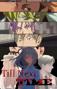 Till Next Time(Haikyuu&KNBVariousxReader )  cover