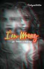 I'm Wrong by Yuantwistina