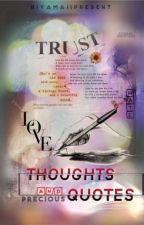 Precious thoughts & Quotes by RiyaMaji