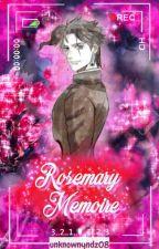   Rosemary Memoire    [Kakyoin x Reader] by unknownYndz8