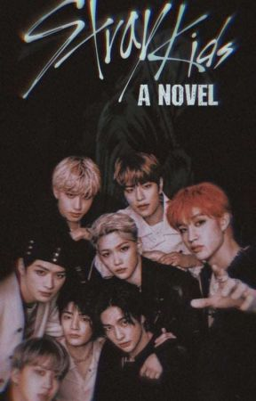 Stray Kids  by athenaflores_writes