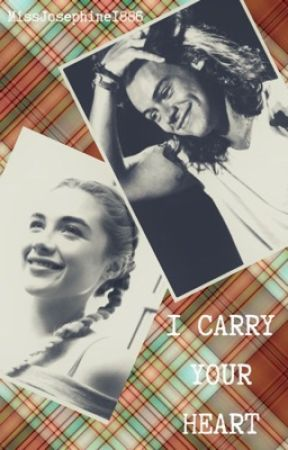 I Carry Your Heart  [Harry Styles] by MissJosephine1886