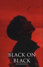 BLACK ON BLACK  by annhirae
