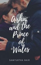 Aisha and the Prince of Wales  by samyukthanair_