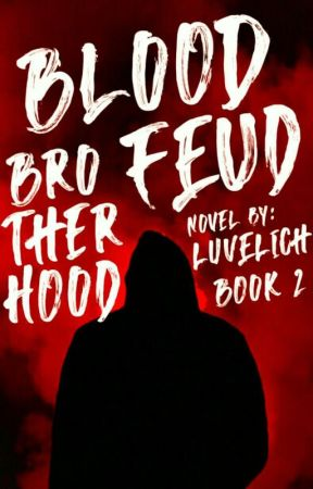BLOODFEUD 2 by luvelich
