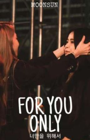 For You Only [MOONSUN] by yongsimp