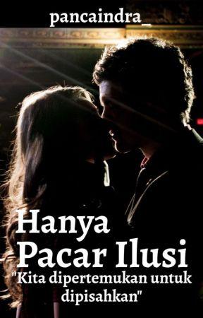 Hanya pacar Ilusi by pancaindra_