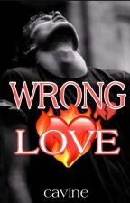 Wrong Love by cavine-03