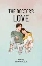 The Doctor's Love by Hanhasuek