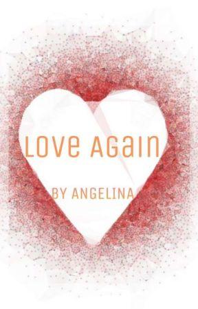 LOVE AGAIN by Soumili2003