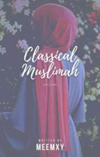 CLASSICAL MUSLIMAH  by meemxy