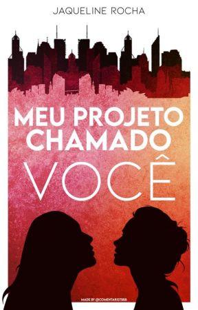 Meu Projeto Chamado  Você by JaquelineRocha