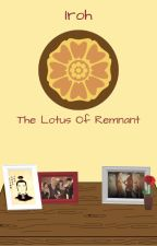 Iroh The Lotus Of Remnant by CanDoAttitudesNTL