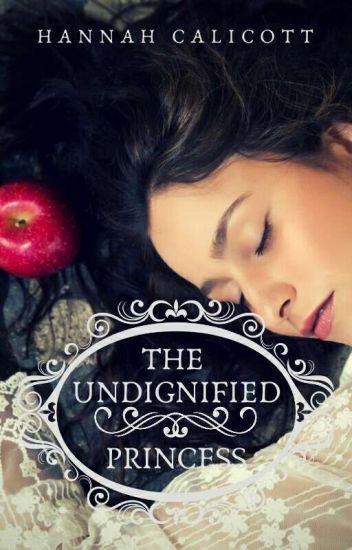 The Undignified Princess