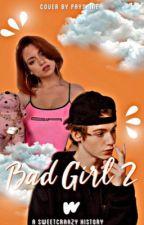 Bad Girl 2- Payton Moormeier  by sweetcraazy