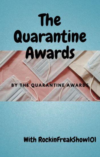 The Quarantine Awards