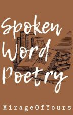 Spoken Word Poetry (Compilation) by Mmaligaya