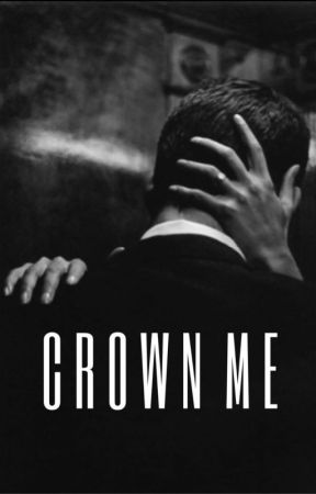 Crown Me - Mafia. by littlebookworld