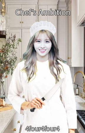 Chef's Ambition (Hirai Momo x Female Reader) by 4four4four4