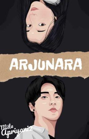 ARJUNARA [SELESAI] by MitaApriyani2