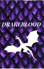 DRAKEBLOOD by ColinCreeley
