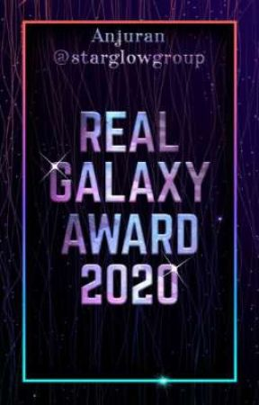 REAL GALAXY AWARD 2020 ✔ by starglowgroup