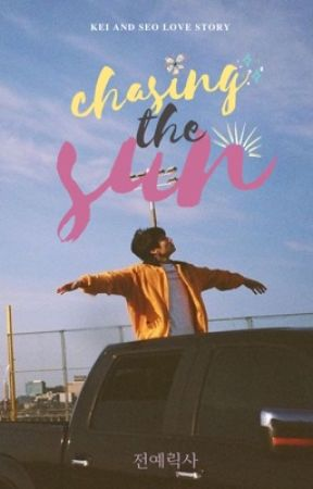 Chasing the Sun by jeonyeriixa
