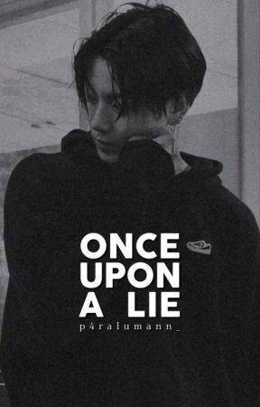Once Upon A Lie | jungri by p4ralumann_