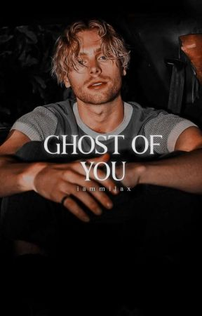 Ghost Of You. | lrh ✓ by iammilax