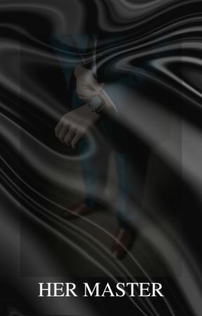 Her Master (Remastered) by sacred-identity