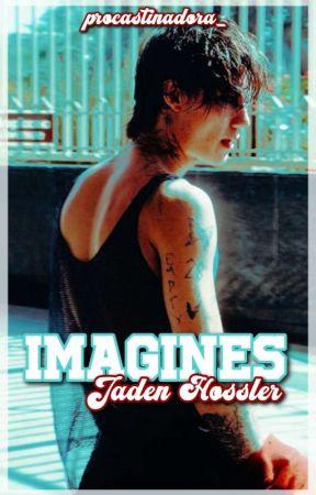 IMAGINES, Jaden Hossler ✓ by procastinadora_