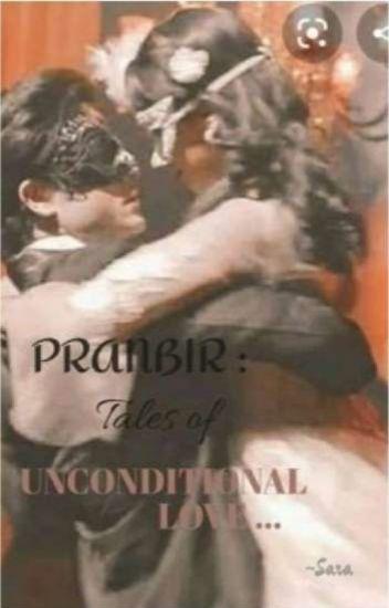 Pranbir : Tales Of Unconditional Love