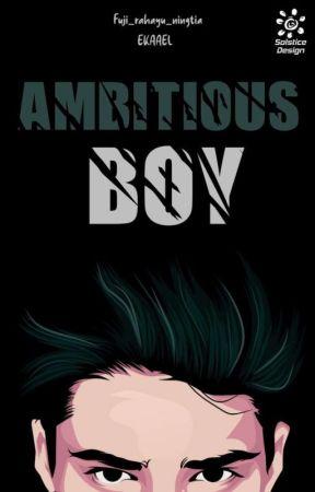 Ambitious Boy by Fuji_Rahayu_Ningtia