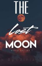Wang Series #1: The Lost Moon  by eziniz