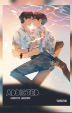Addicted by Shrutiiiii14