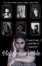 •Vida miserable• by dlowman13