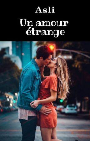Asli: Un amour étrange by Arihasecretqs