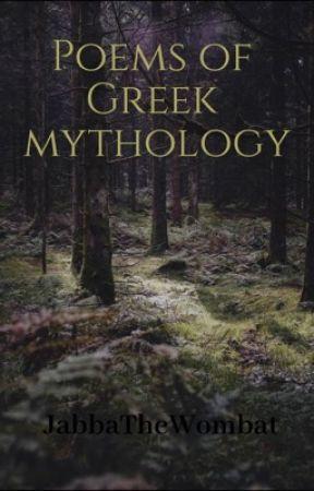 Poems of Greek mythology by kyloswifey24