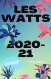 Les Watts 2020-21 [FERME] cover