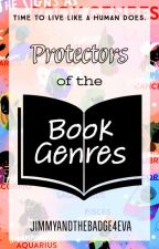 Protectors of the Book Genres (A Zodiac Applyfic) by jimmyandthebadge4eva