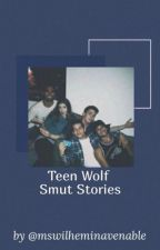 Teen Wolf Smut Stories by mswilheminavenable
