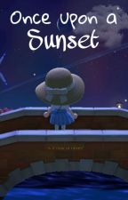 Once upon a Sunset by _aquarianboy__