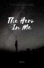 The Hero In Me - Vigilante Deku by Wolves_Of_England