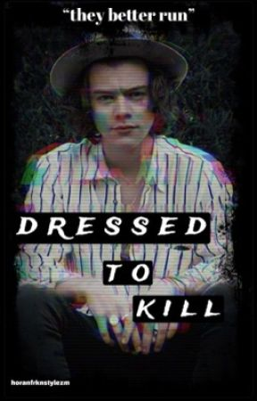 Dressed to Kill (h.s) by horanfrknstylezm
