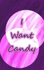 I Want Candy (Bleach Fanfic) by yemihikari