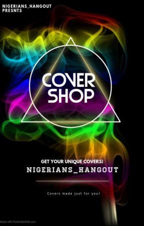 Nigerians Hangout Cover Shop by Nigerians_Hangout