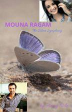 "Mouna Ragam ""The Silent Symphony"" by Aamynila2012"