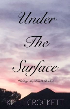 Under The Surface (HMB book 2)  by kellicrockett